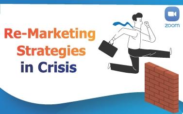 Re-Marketing Strategies in Crisis