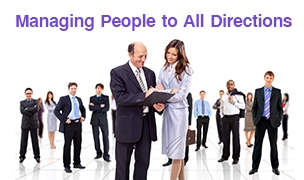 Managing People to All Directions ©