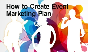 How to Create Event Marketing Plan ©